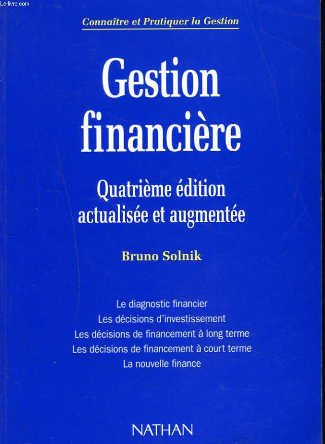 GESTION FINANCIERE. 4e EDITION ACTUALISEE, AUGMENTEE.