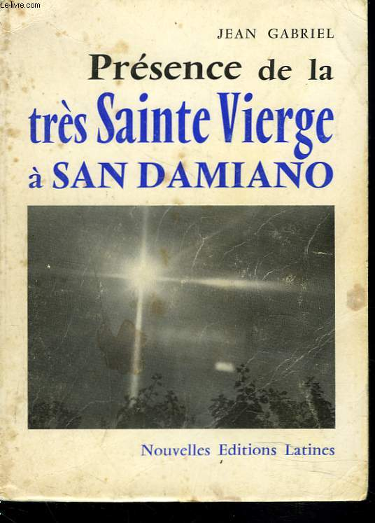 PRESENCE DE LA SAINTE VIERGE A SAN DAMIANO
