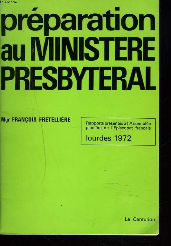PREPARATION AU MINISTERE PRESBYTERAL.
