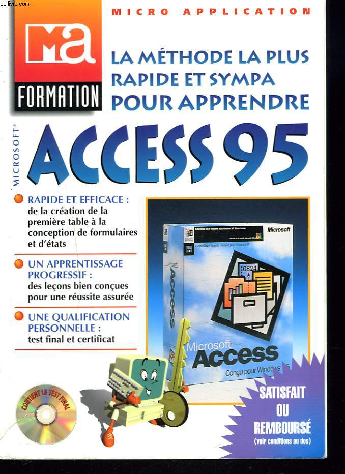 MA FORMATION. MICROSOFT. ACCESS POUR WINDOWS 95.