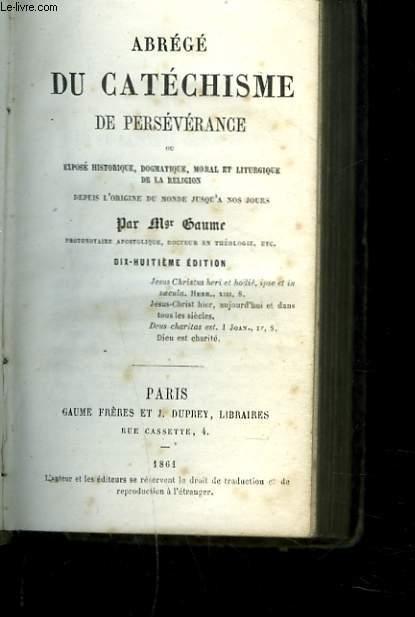 ABREGE DU CATECHISME DE PERSEVERANCE.