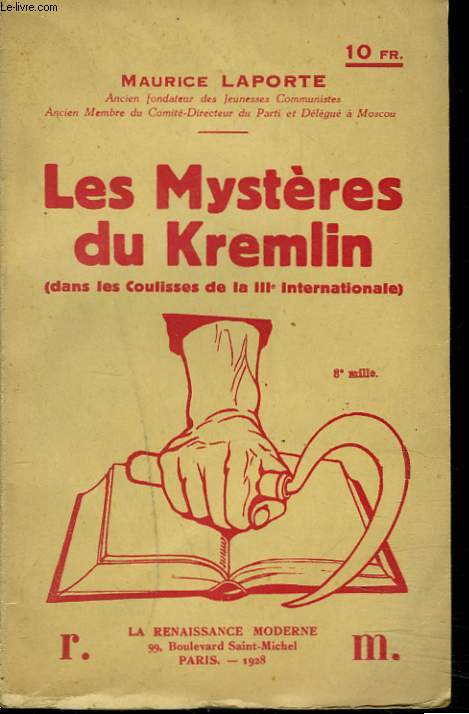 LES MYSTERES DU KREMLIN (DANS LES COULISSES DE LA IIIe INTERNATIONALE).