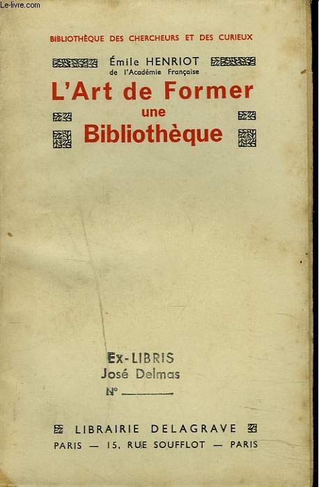 L'ART DE FORMER UNE BIBLIOTHÈQUE.
