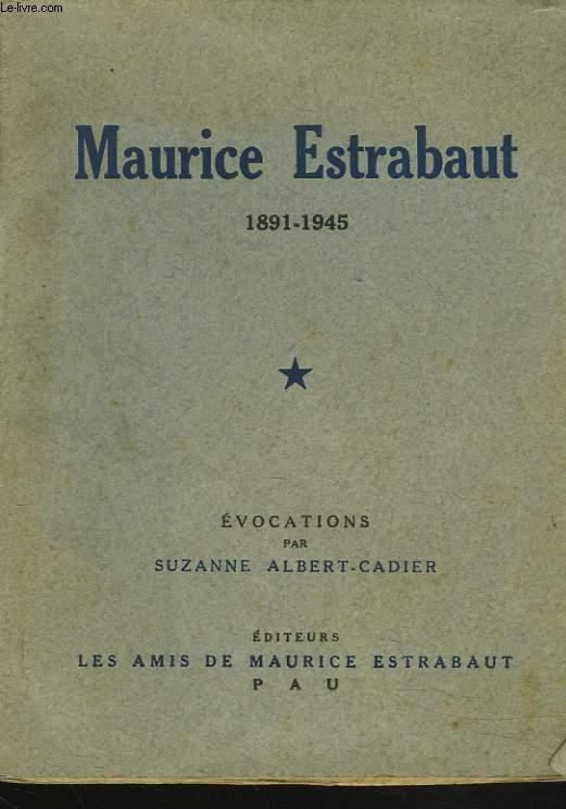 MAURICE ESTRABAUT 1891-1945.