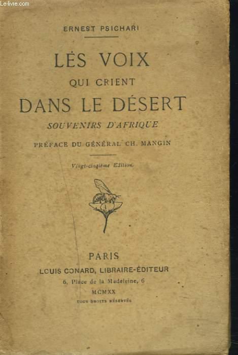 LES VOIX QUI CRIENT DANS LE DESERT. SOUVENIRS D'AFRIQUE.
