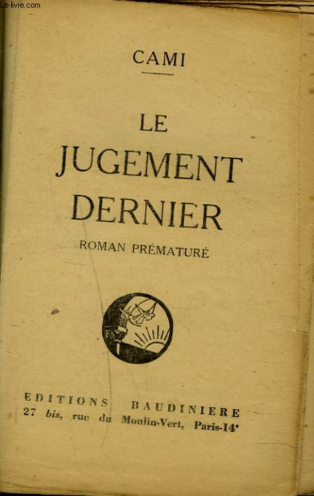 LE JUGEMENT DERNIER. ROMAN PREMATURE.