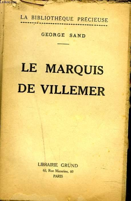 LE MARQUIS DE VILLEMER