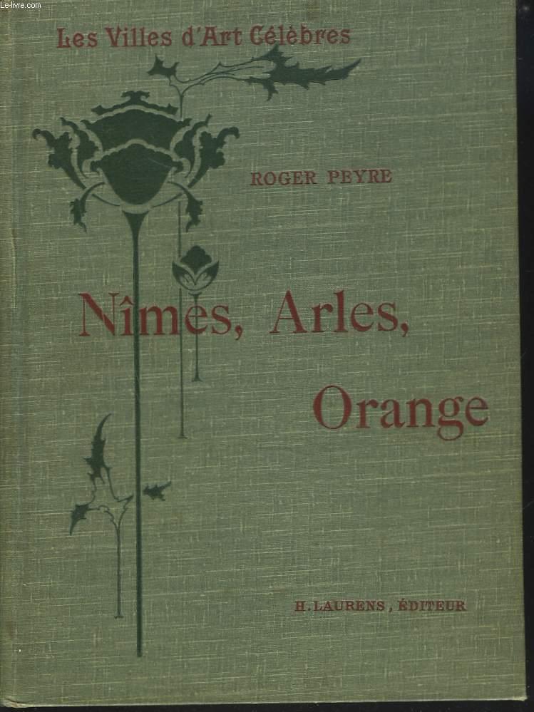 NIMES, ARLES, ORANGE