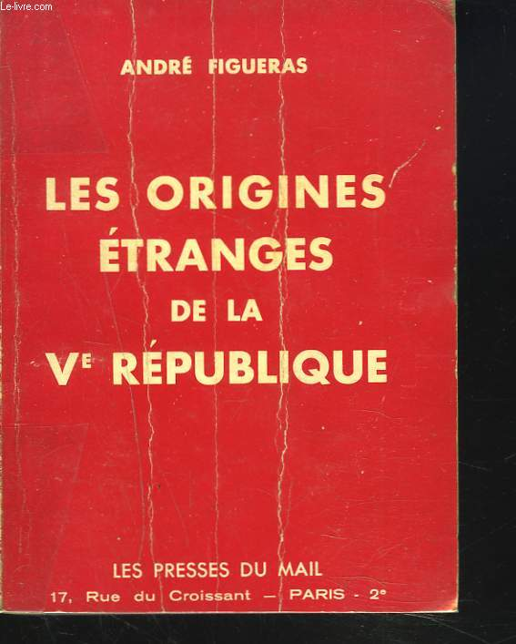 LES ORIGINES ETRANGES DE LA Ve REPUBLIQUE
