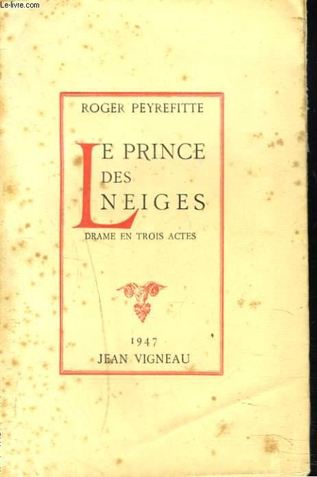 LE PRINCE DES NEIGES. DRAME EN 3 ACTES