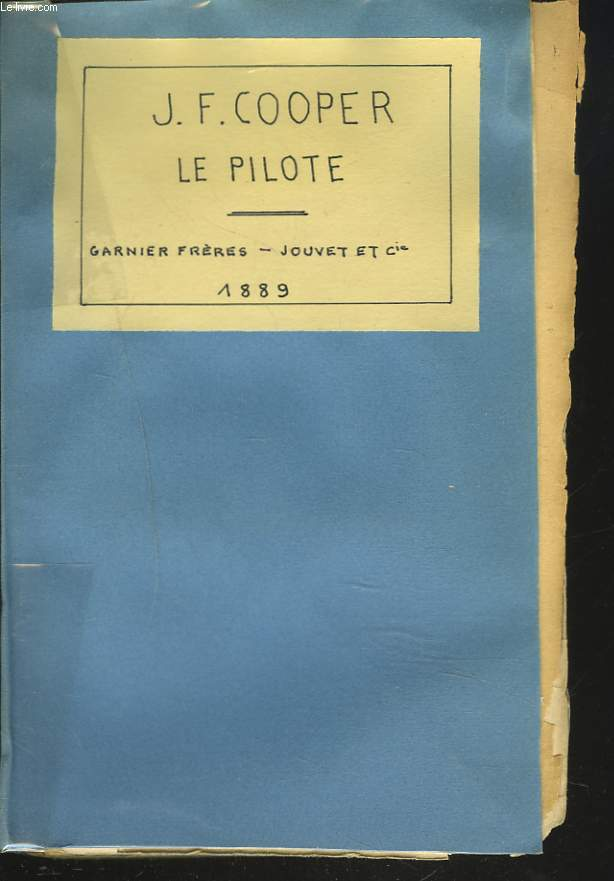 OEUVRES III. LE PILOTE