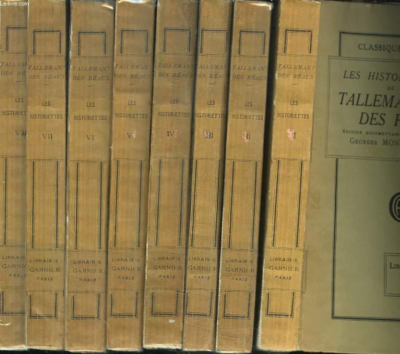 LES HISTORIETTES DE TALLEMANT DES REAUX. TOMES I à VIII.