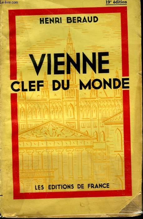 VIENNE. CLEF DU MONDE.