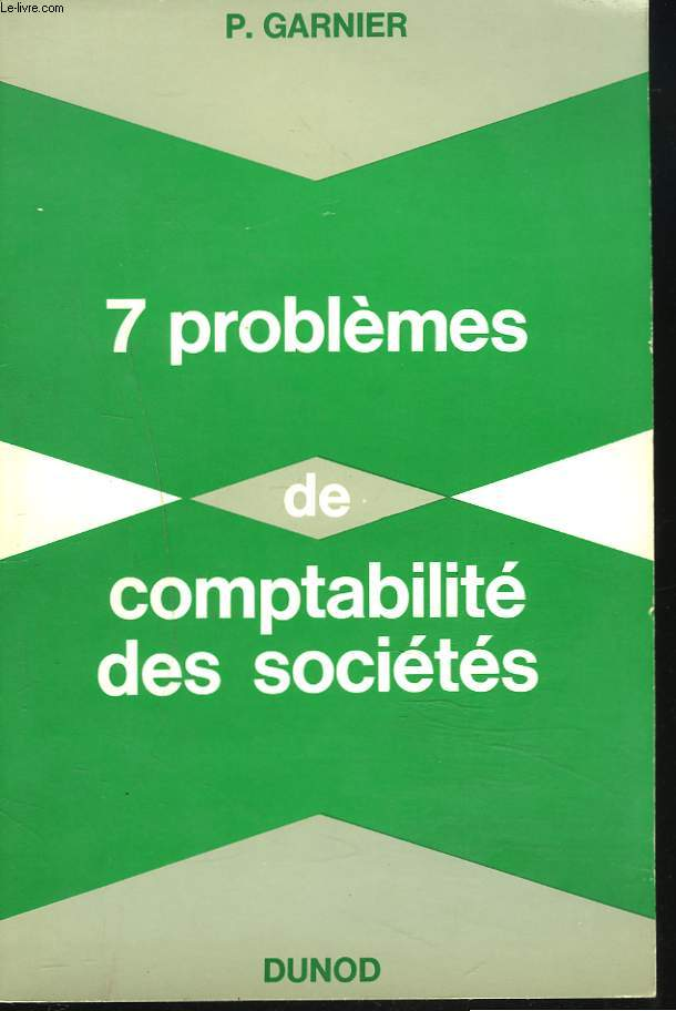 7 PROBLEMES DE COMPTABILITE DES SOCIETES