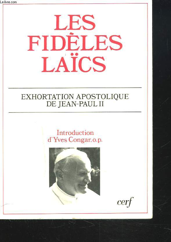 LES FIDELES LAÏCS. EXHORTATION APOSTOLIQUE DE JEAN PAUL II.