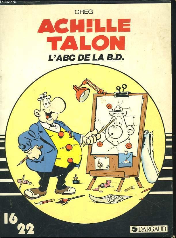 ACHILLE TALON. L'ABC DE LA B.D.