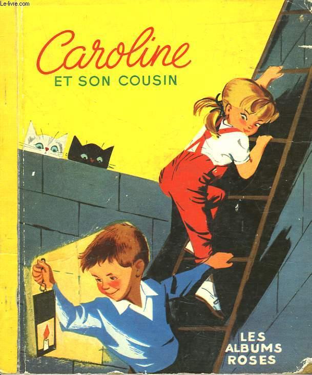 CAROLINE ET SON COUSIN