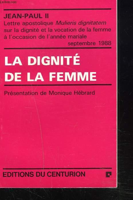 LA DIGNITE DE LA FEMME.