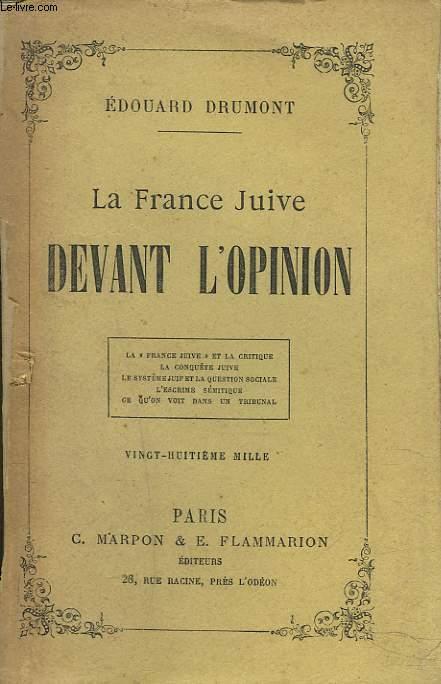 LA FRANCE JUIVE DEVANT L'OPINION.
