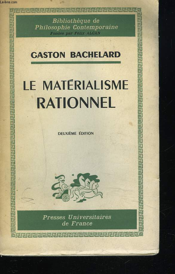 LE MATERIALISME RATIONNEL. 2e EDITION.