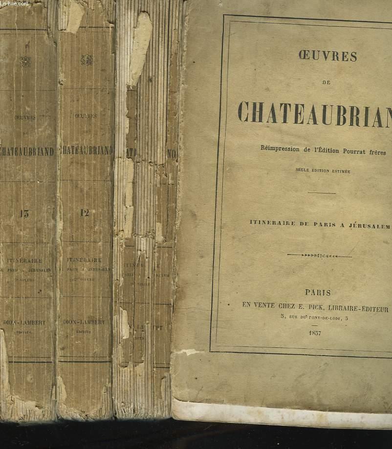 OEUVRES. ITINERAIRE DE PARIS A JERUSALEM EN TROIS TOMES.