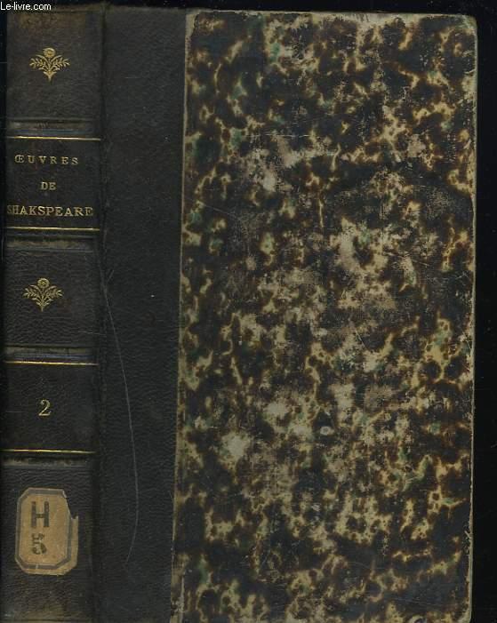 OEUVRES COMPLETES. TOME II. Jules César - Cléopatre - Macbeth - Les Méprises - Beaucoup de bruit pour rien.   TRADUCTION DE GUIZOT.