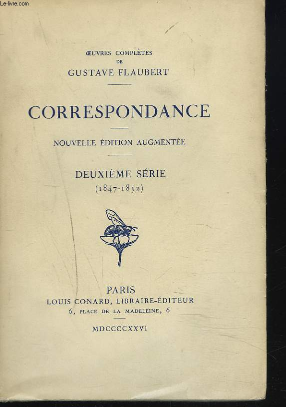OEUVRES COMPLETES. CORRESPONDANCE. DEUXIEME SERIE. 1847-1852.