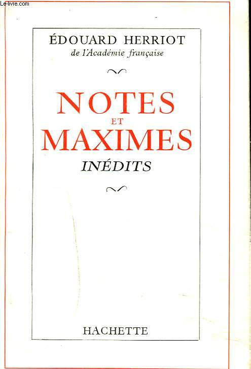 NOTES ET MAXIMES INEDITS