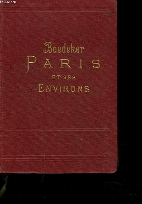 PARIS ET SES ENVIRONS. MANUEL DU VOYAGEUR.