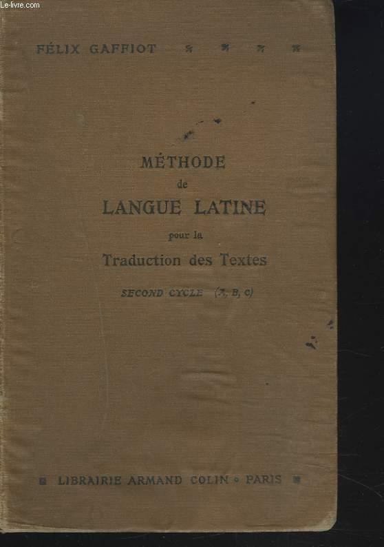 METHODE DE LANGUE LATINE PAUR LA TRADUCTION DES TEXTES. SECOND CYCLE (A,B,C).