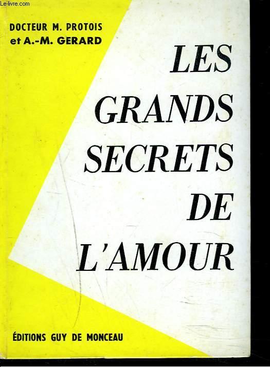 LES GRANDS SECRETS DE L'AMOUR.
