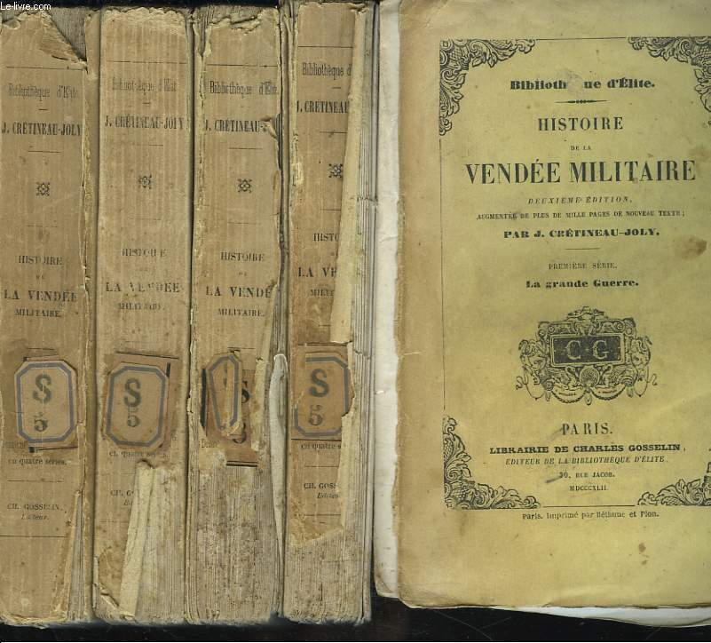 HISTOIRE DE LA VENDEE MILITAIRE EN 4 VOLUMES. 2e EDITION