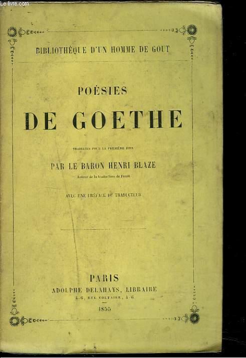 POESIES. Traduites pour la première fois par le Baron Henri Blaze.