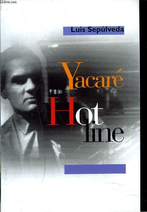 HOT LINE YACARE.