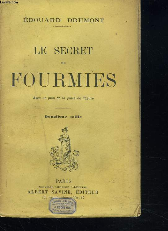 LE SECRET DE FOURMIES.