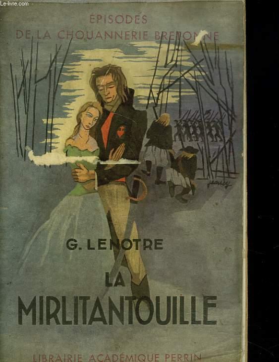 LA MIRLITANTOUILLE. EPIDOSDE DE LA CHOUANNERIE BRETONNE.