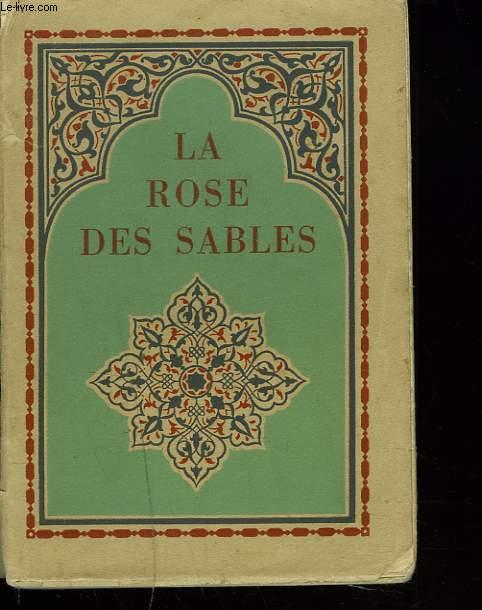 LA ROSE DES SABLES.