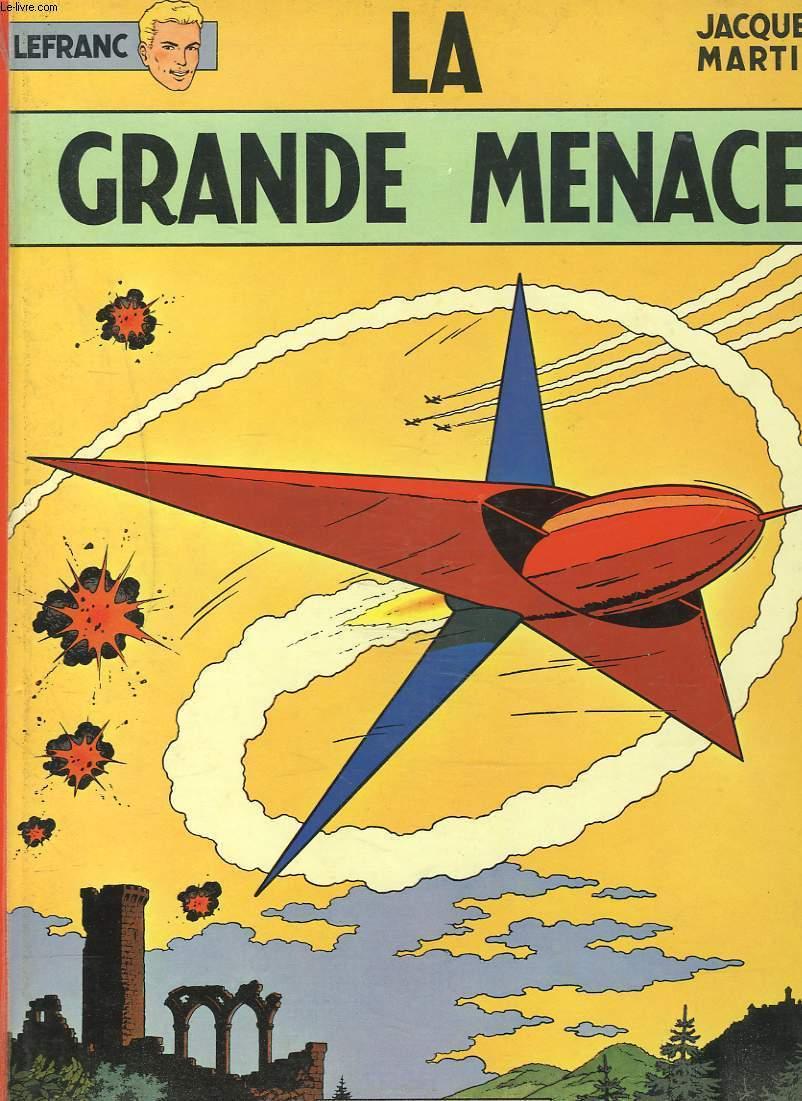 LEFRANC. LA GRANDE MENACE.