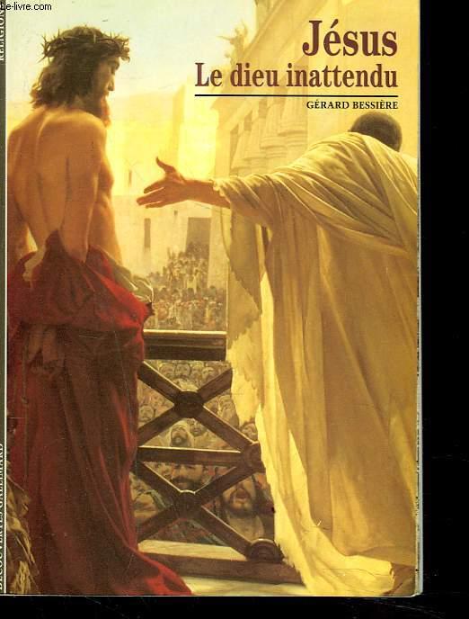 JESUS LE DIEU INATTENDU