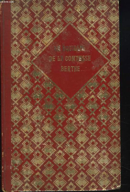 LA BOUILLIE DE LA COMTESSE BERTHE