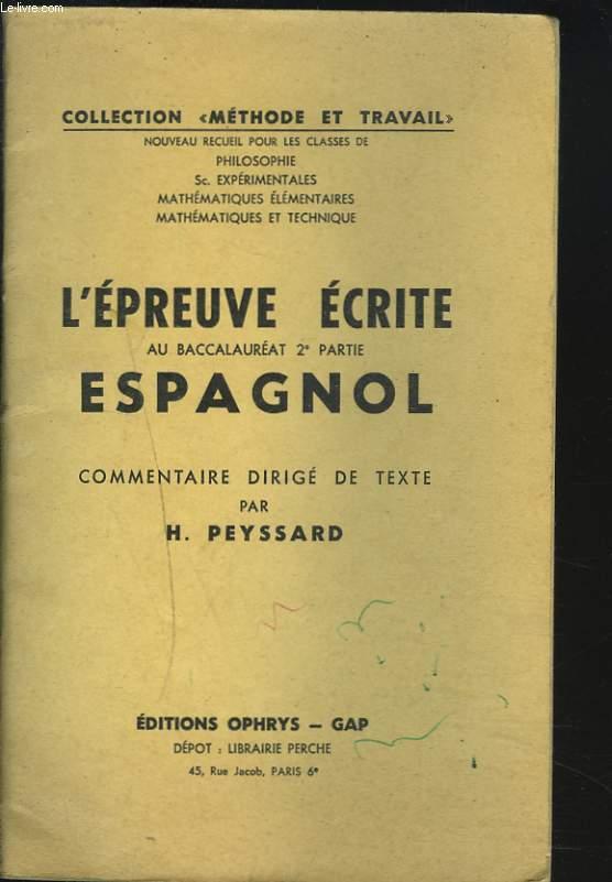 L'EPREUVE ECRITE AU BACCALAUREAT 2e PARTIE ESPAGNOL. COMMENTAIRE DIRIGE DE TEXTE.