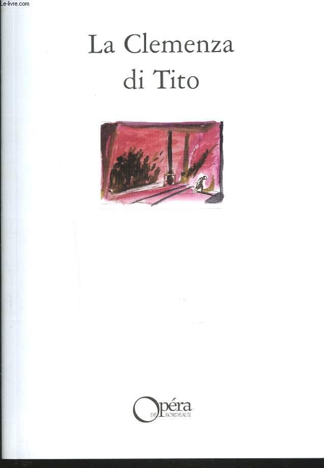 LA CLEMENZA DE TITO / LA CLEMENCE DE TITUS. OPERA SERIA EN 2 ACTES.