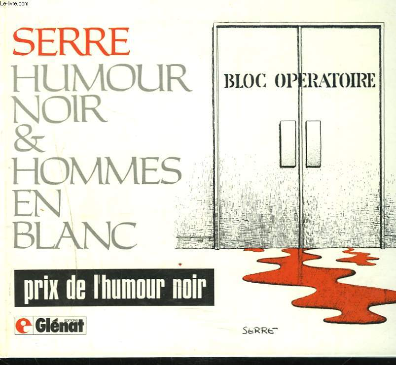HUMOUR NOIR ET HOMMES EN BLANC.
