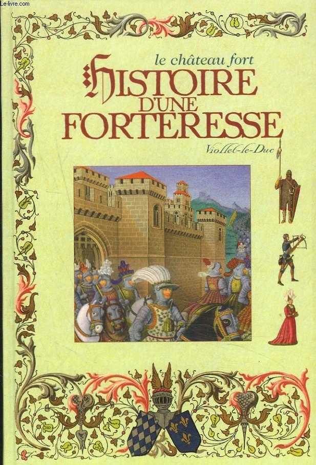 HISTOIRE D'UNE FORTERESSE.
