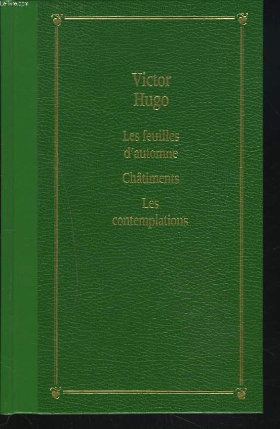 LES FEUILLES D'AUTOMNE / CHÂTIMENTS / LES CONTEMPLATIONS.