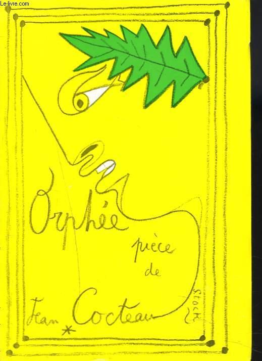 ORPHEE. TRAGEDIE EN UN ACTE ET UN INTERVALLE
