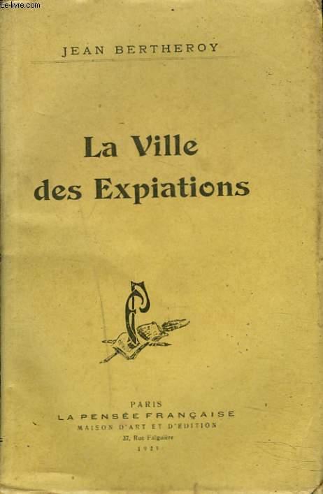 LA VILLE DES EXPIATIONS