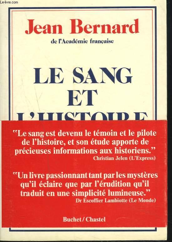LE SANG ET L'HISTOIRE.BUCHET / CHASTEL.