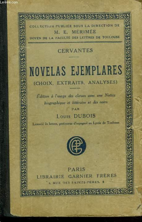 NOVELAS EJEMPLARES (CHOIX, EXTRAITS, ANALYSES)