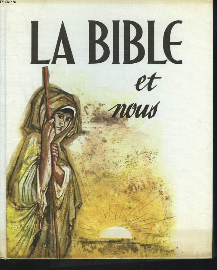 LA BILBE ET NOUS. TOME I.  LES HOMMES DE L'ANCIENNE ALLIANCE.